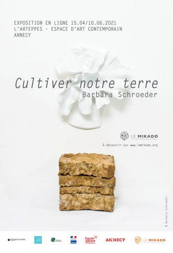 Cultiver notre terre, une exposition de Barbara Schroeder, à l'Arteppes Espace d'art contemporain du Mikado